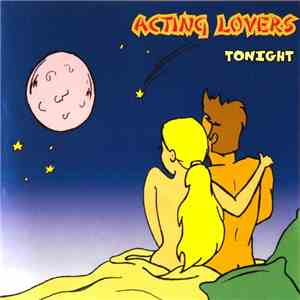 Acting Lovers - Tonight