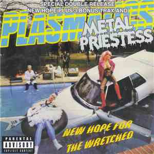Plasmatics  - New Hope For The Wretched / Metal Priestess