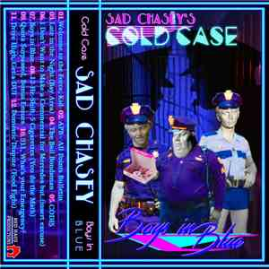Sad Chasey - Cold Case - Boys in Blue