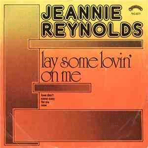 Jeannie Reynolds - Lay Some Lovin' On Me