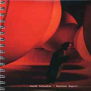 Janek Schaefer - Weather Report