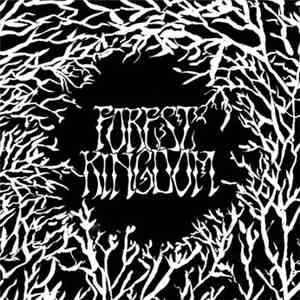 Forest Kingdom  - Forest Kingdom