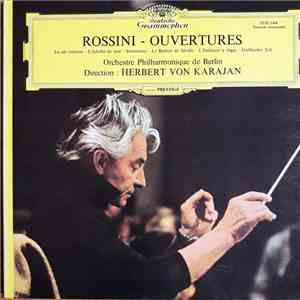 Rossini, Orchestre Philharmonique De Berlin , Direction Herbert Von Karajan - Ouvertures