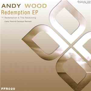 Andy Wood  - Redemption EP