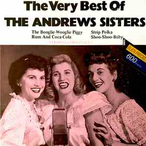 The Andrews Sisters - The Very Best Of
