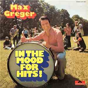 Max Greger - In The Mood For Hits