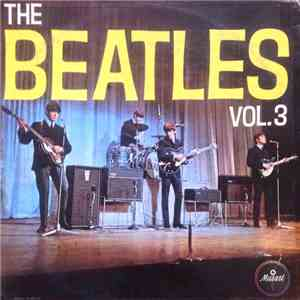 The Beatles - The Beatles Vol. 3